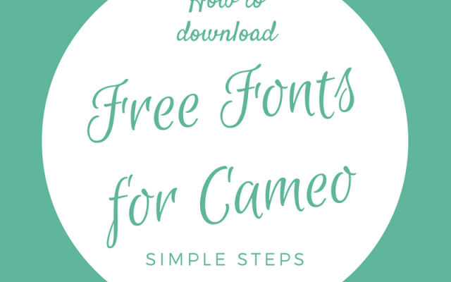 How To Download Free Fonts For Silhouette Cameo And Use Them?