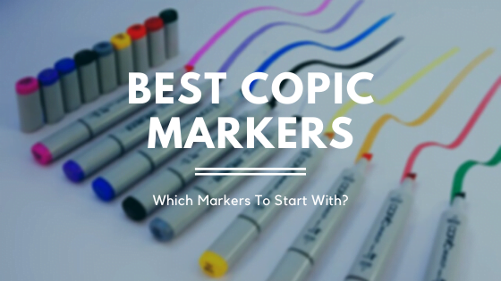 Best Copic Markers For Beginners: Sketch Vs Ciao Vs Classic