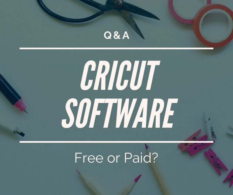 Cricut Design Space Cost: Is It Free Or Paid?