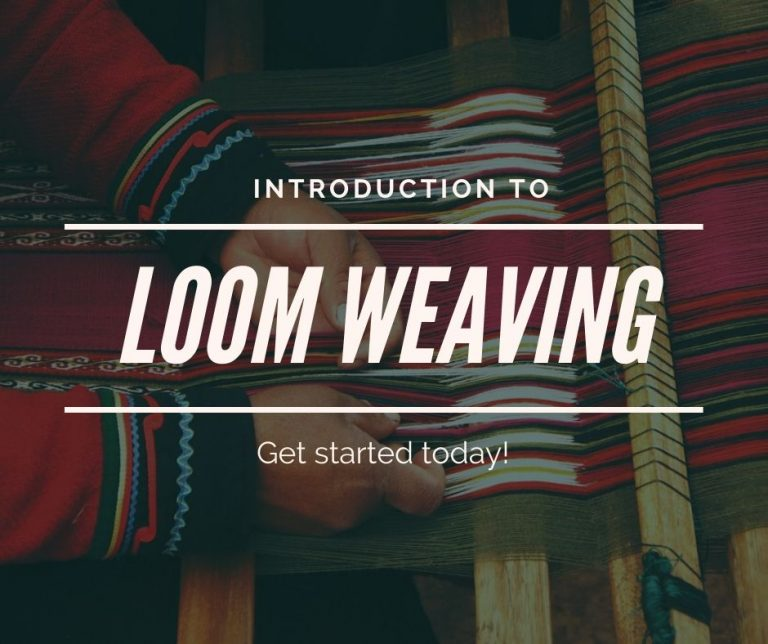Loom Weaving As A Hobby: This Is How To Get Started
