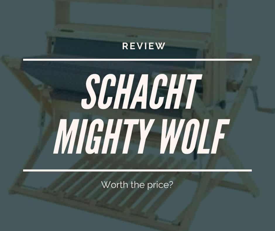 review of the schacht mighty wolf loom