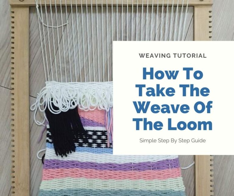 How To Finish A Loom Weaving Project