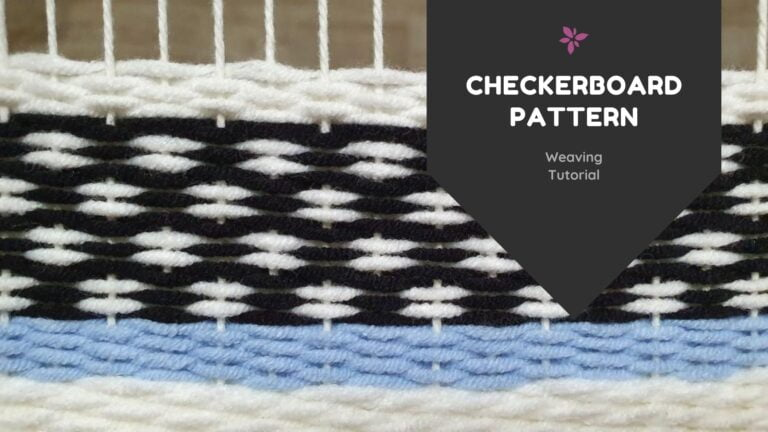 How To Weave A Checkerboard Pattern – Weaving For Beginners
