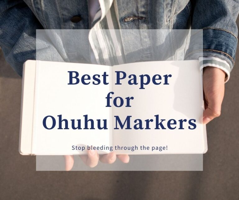 Best Paper For Ohuhu Markers [No More Bleeding]