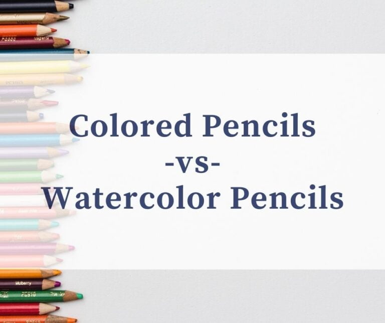 Colored Pencils Vs Watercolor Pencils: What's The Difference?