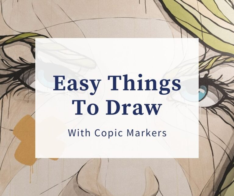 11 Easy Things To Draw With Copic Markers