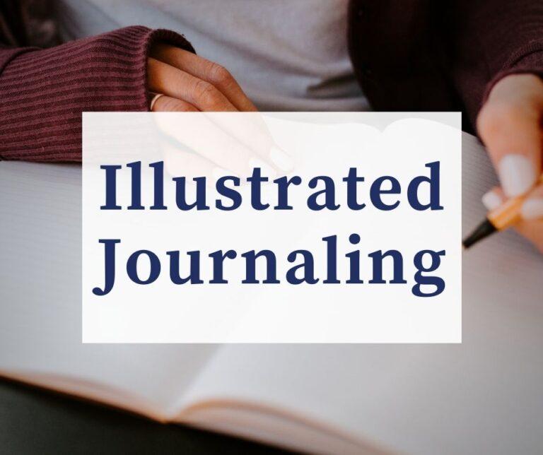 Illustrated Journaling | Ultimate Beginner's Guide