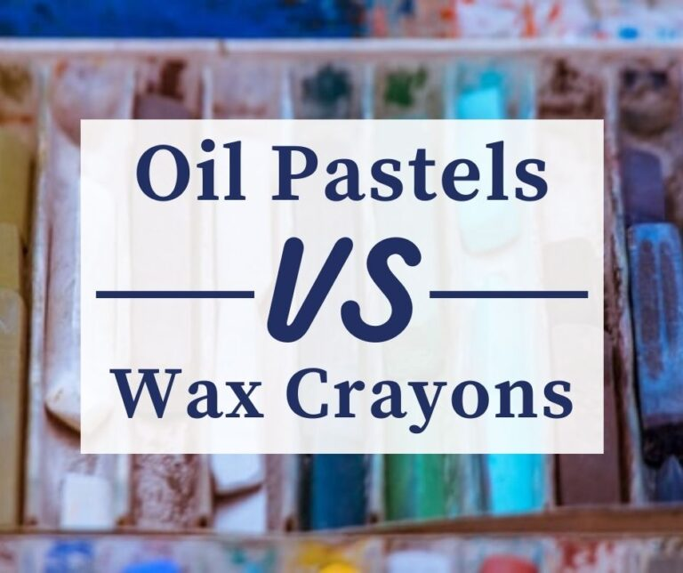 Oil Pastel Vs Wax Crayon | Similarities and Differences