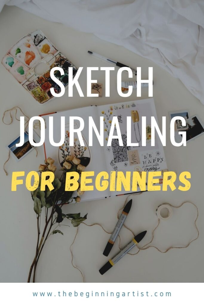 sketch journaling for beginners with ideas and inspiration